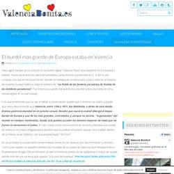 El burdel más grande de Europa estaba en Valencia - valenciabonita