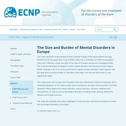 The Size and Burden of Mental Disorders in Europe