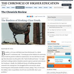 The Burdens of Working-Class Youth - The Chronicle Review