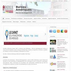 Bureau des Amériques - Une avancée significative pour l'intercompréhension