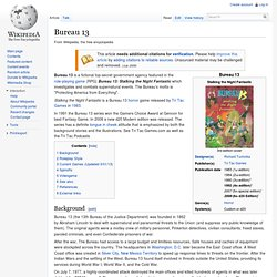 Rpg wikipedia articles iv pearltrees for Bureau 13 video game