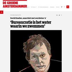 'Bureaucratie is het water waarin we zwemmen'