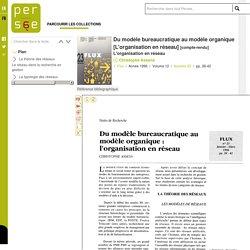 Du modèle bureaucratique au modèle organique [L'organisation en réseau]