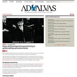 advalvas: Nieuw platform tegen bureaucratisering en geldverspilling aan universiteiten