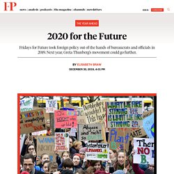 Fridays for Future Took Foreign Policy Out of the Hands of Bureaucrats and Officials in 2019. Next Year, Greta Thunberg's Movement Could Go Further.