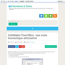 SoftMaker FreeOffice : une suite bureautique alternative