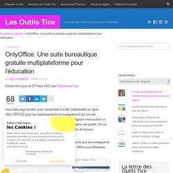 OnlyOffice. Une suite bureautique gratuite multiplateforme pour l'éducation
