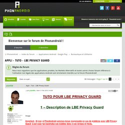 Appli - Tuto - LBE Privacy Guard - Bureautique et Utilitaires