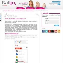 Créer un sondage avec Google Docs - Fiche pratique Astuces bureautiques, Informatique & Bureautique