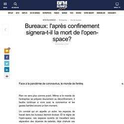 Bureaux: l'après confinement signera-t-il la mort de l'open-space?