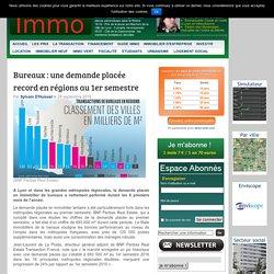 Bureaux : une demande placée record en régions au 1er semestre