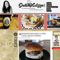 Burger des Lices #1 (des Lices, délice même)