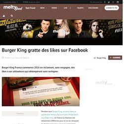Burger King gratte des likes sur Facebook