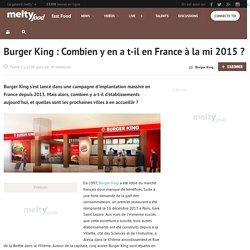 Burger King : Combien y en a t-il en France à la mi 2015