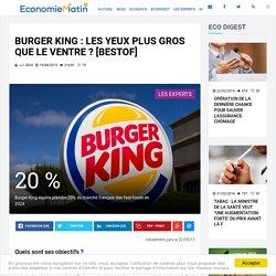 Burger King : Les yeux plus gros que le ventre ? [BESTOF]