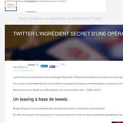 Burger King Lille : lancement sur Twitter