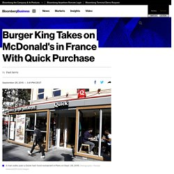 Burger King Takes on McDonald's in France With Quick Purchase
