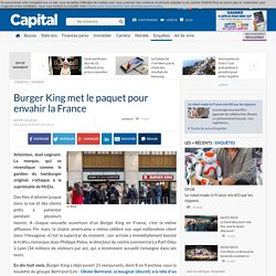 Burger King met le paquet pour envahir la France