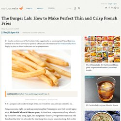 How to Make Perfect Thin and Crisp French Fries