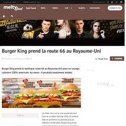 Burger King prend la route 66 au Royaume-Uni