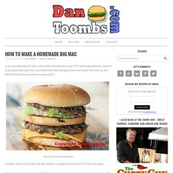 Burger Recipes - Homemade Big Mac Recipe - Quick And Easy