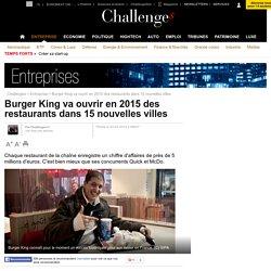 Burger King va ouvrir en 2015 des restaurants dans 15 nouvelles villes - 3 avril 2015