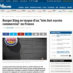 "Burger King se targue d'un ""très fort succès commercial"" en France"