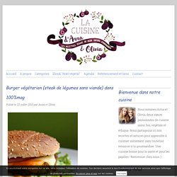 Burger végétarien {steak de légumes sans viande}