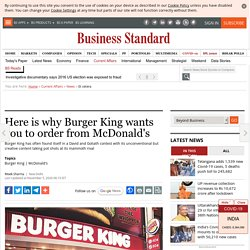 Here is why Burger King wants you to order from McDonald's