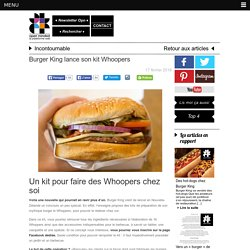 Burger King lance son kit Whoopers - Openminded