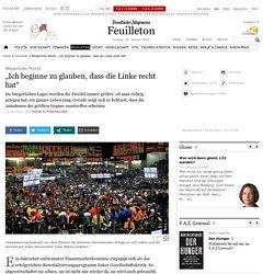 """Bürgerliche Werte: """"Ich beginne zu glauben, dass die Linke recht hat"""" - Hintergründe - Feuilleton - FAZ.NET"""