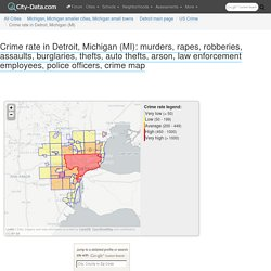 Crime rate in Detroit, Michigan (MI): murders, rapes, robberies, assaults, burglaries, thefts, auto thefts, arson, law enforcement employees, police officers statistics
