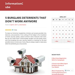 5 Burglars Deterrents That Don't Work Anymore