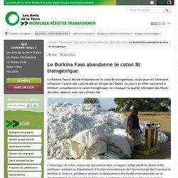 AMIS DE LA TERRE 28/01/16 Le Burkina Faso abandonne le coton Bt transgénique