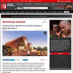 Burkina Faso: bientôt un nouveau cinéma à Bobo-Dioulasso