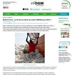 INFOGM 07/04/16 Burkina Faso - La fin de la culture du coton OGM Bt pour 2018 ?