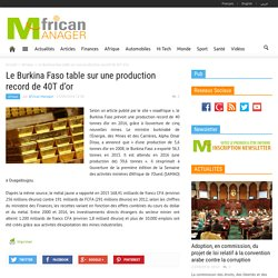 Le Burkina Faso table sur une production record de 40T d'or