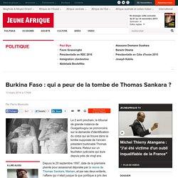 Burkina Faso : qui a peur de la tombe de Thomas Sankara ?