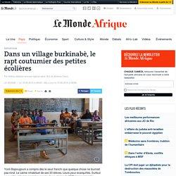 Dans un village burkinabè, le rapt coutumier des petites écolières