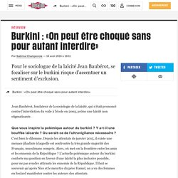 Burkini : «On peut être choqué sans pour autant interdire»