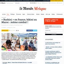 «Burkini» en France, bikini au Maroc: même combat!