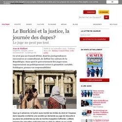 Le Burkini et la justice, la journée des dupes?