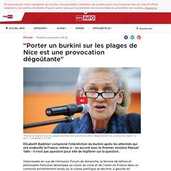 """""""Porter un burkini sur les plages de Nice est une provocation dégoûtante"""" - rts.ch - Monde"""