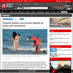 France's burkini row revives debate on Islam and secularism - France - RFI