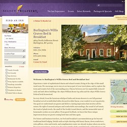 Burlington's Willis Graves B&B | Burlington, KY | Select Registry