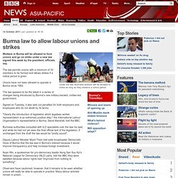 Burma law to allow labour unions and strikes