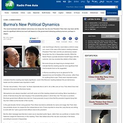 Burma's New Political Dynamics
