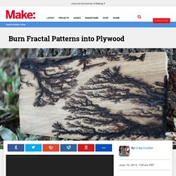 Burn Fractal Patterns into Plywood – DIY Art