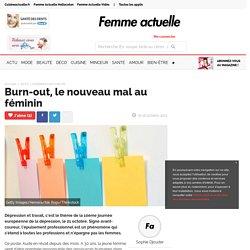 Burn-out, le nouveau mal au féminin
