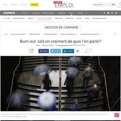 Burn-out: sait-on vraiment de quoi l'on parle?